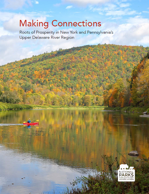 Making Connections Roots of Prosperity in New York and Pennsylvania's Upper Delaware River Region.