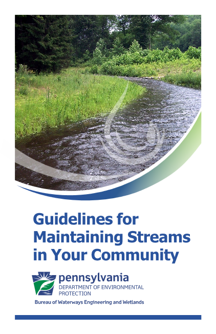 The DEP guide to maintaining streams in your community.
